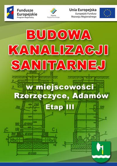 Budowa Kanalizacji: Rzerzęczyce, Adamów Etap III